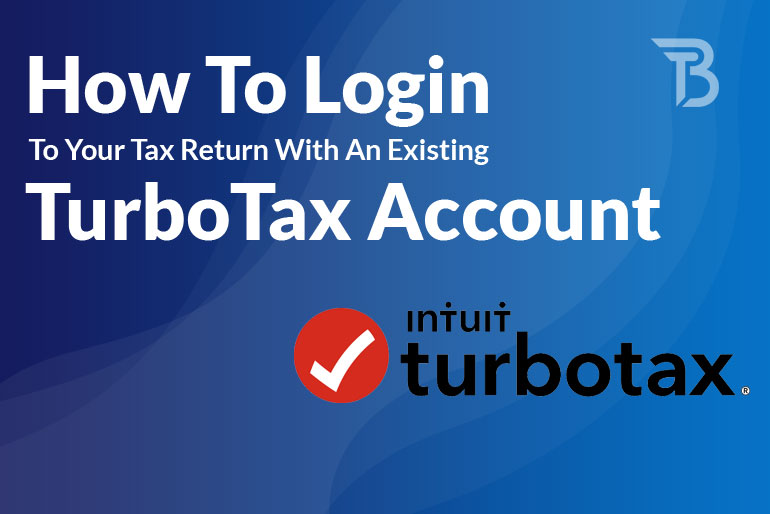 How To Login To Your Tax Return With An Existing TurboTax Account